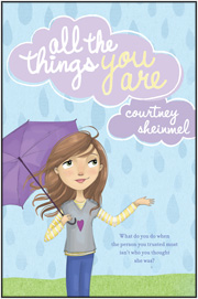 All the Things You Are by Courtney Sheinmel